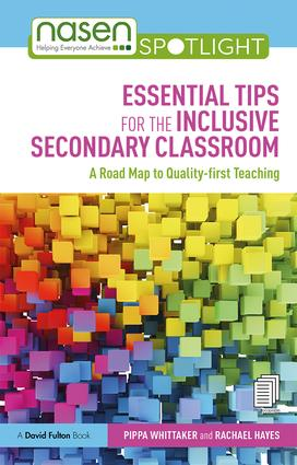 Essential Tips for the Inclusive Secondary Classroom: A Road Map to Quality-first Teaching, 1st Edition (Paperback) book cover