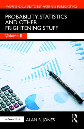Probability, Statistics and Other Frightening Stuff book cover