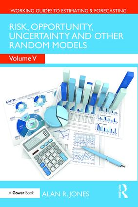 Risk, Opportunity, Uncertainty and Other Random Models: 1st Edition (Hardback) book cover
