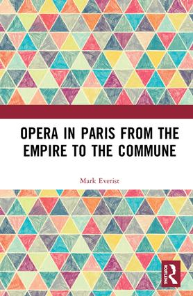 Opera in Paris from the Empire to the Commune book cover
