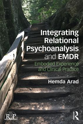 Integrating Relational Psychoanalysis and EMDR: Embodied Experience and Clinical Practice book cover