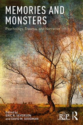 Memories and Monsters: Psychology, Trauma, and Narrative book cover