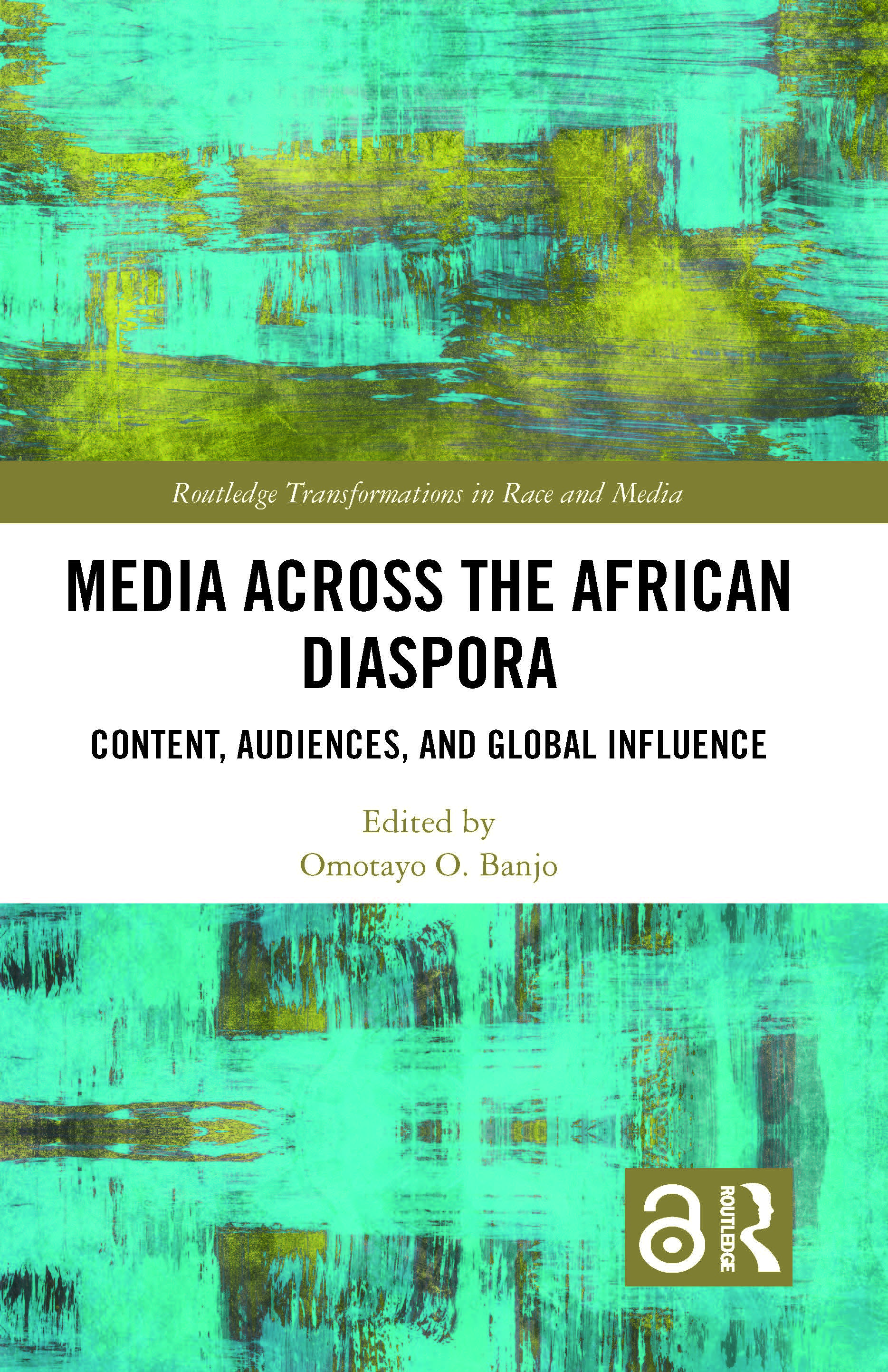 Media Across the African Diaspora: Content, Audiences, and Influence book cover