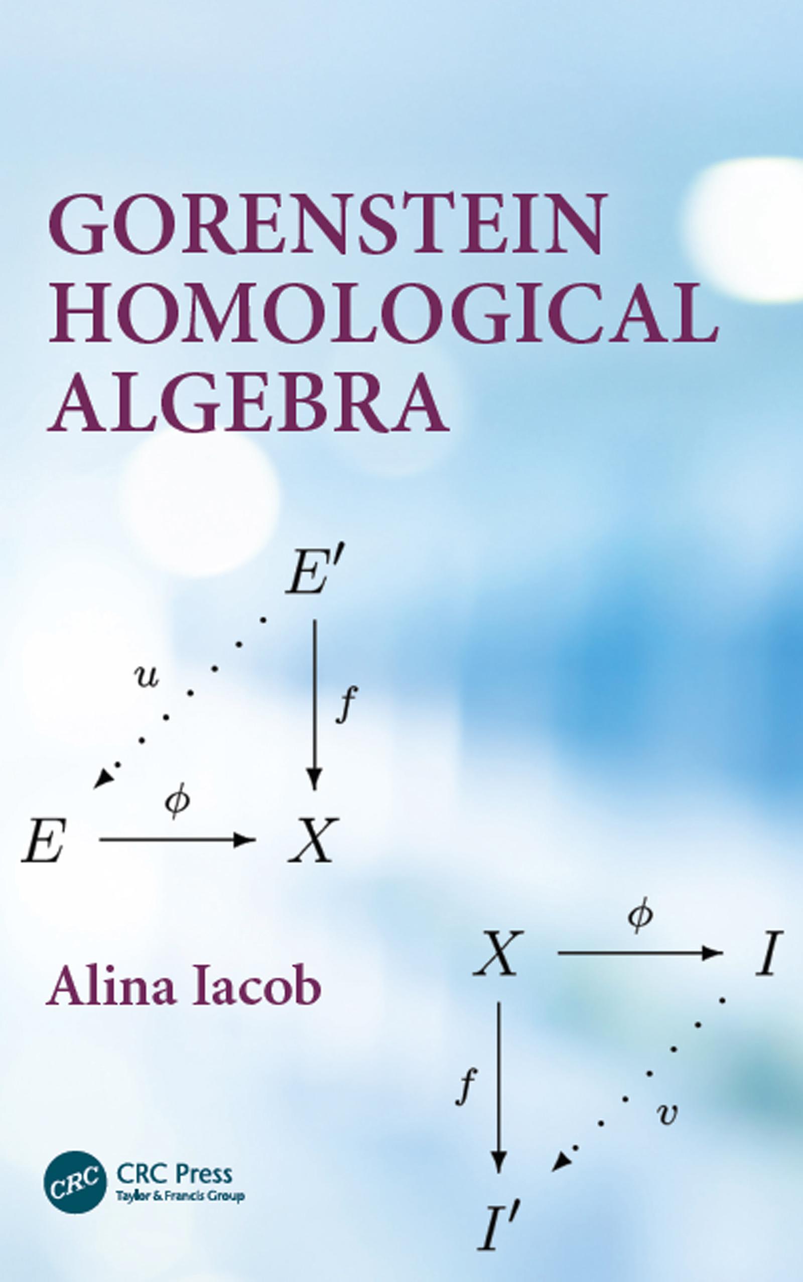 Gorenstein Homological Algebra: 1st Edition (Hardback) book cover