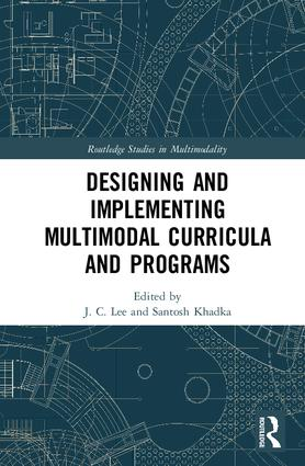 Designing and Implementing Multimodal Curricula and Programs: 1st Edition (Hardback) book cover