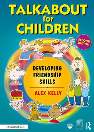 Talkabout for Children 3 (second edition): Developing Friendship Skills book cover