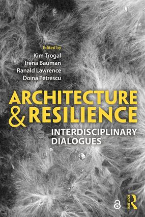 Architecture and Resilience: Interdisciplinary Dialogues book cover
