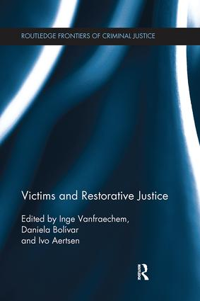 Victims and Restorative Justice: 1st Edition (Paperback) book cover