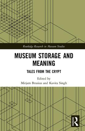 Museum Storage and Meaning: Tales from the Crypt (Hardback) book cover