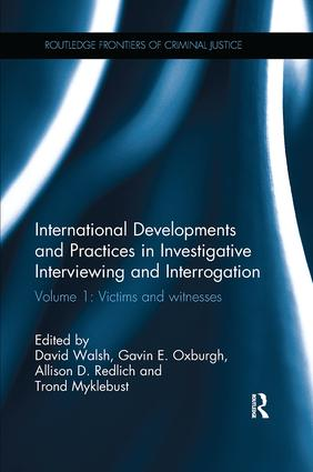 International Developments and Practices in Investigative Interviewing and Interrogation: Volume 1: Victims and witnesses, 1st Edition (Paperback) book cover