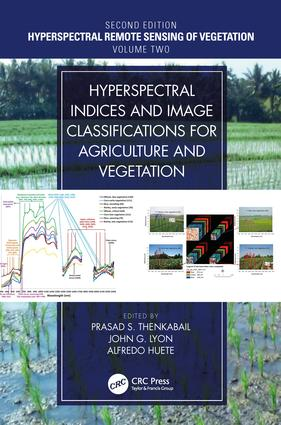 Hyperspectral Indices and Image Classifications for Agriculture and Vegetation book cover