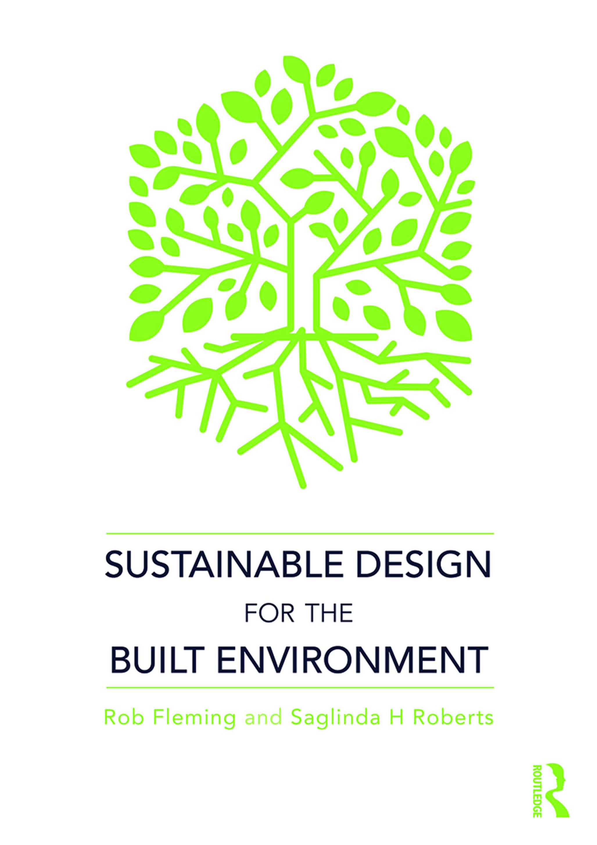 Sustainable Design for the Built Environment: 1st Edition (Hardback) book cover