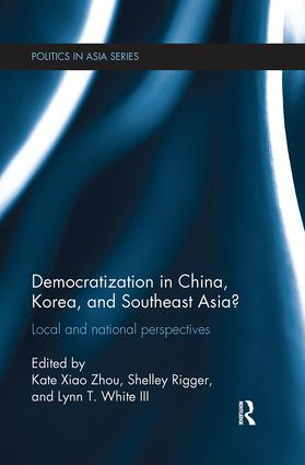 Democratization in China, Korea and Southeast Asia?: Local and National Perspectives, 1st Edition (Paperback) book cover