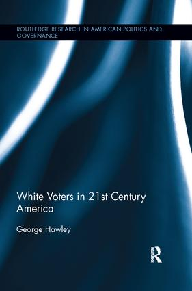 White Voters in 21st Century America: 1st Edition (Paperback) book cover