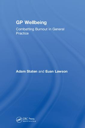 GP Wellbeing: Combatting Burnout in General Practice, 1st Edition (Hardback) book cover