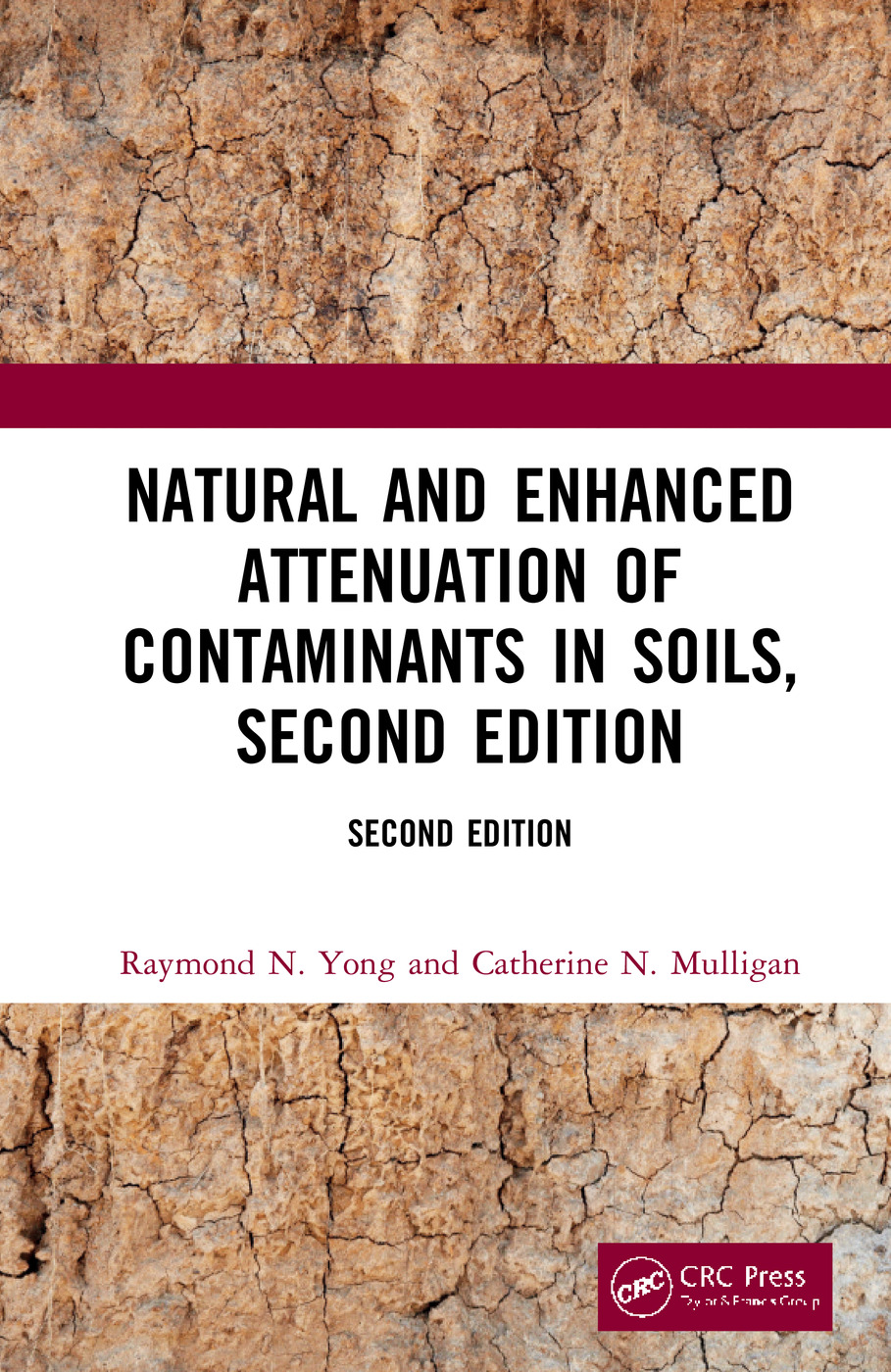 Natural and Enhanced Attenuation of Contaminants in Soils, Second Edition: 2nd Edition (Hardback) book cover