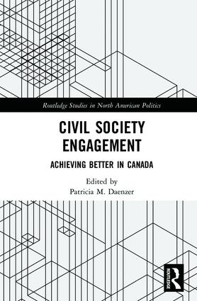 Civil Society Engagement: Achieving Better in Canada, 1st Edition (Hardback) book cover