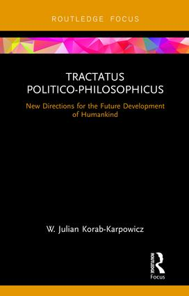 Tractatus Politico-Philosophicus: New Directions for the Future Development of Humankind, 1st Edition (Hardback) book cover