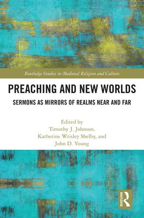 Preaching and New Worlds: Sermons as Mirrors of Realms Near and Far book cover