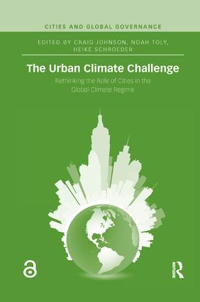 The Urban Climate Challenge: Rethinking the Role of Cities in the Global Climate Regime book cover