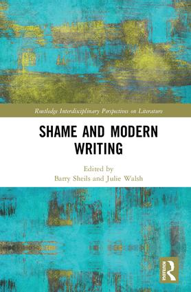 Shame and Modern Writing: 1st Edition (Hardback) book cover