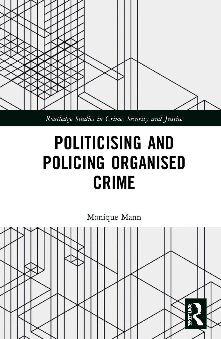 Politicising and Policing Organised Crime: 1st Edition (Hardback) book cover