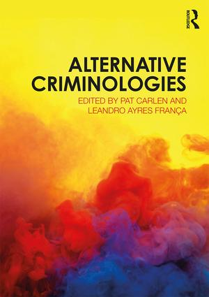 Alternative Criminologies: 1st Edition (Paperback) book cover
