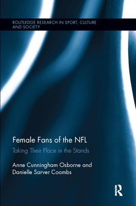 Female Fans of the NFL: Taking Their Place in the Stands book cover