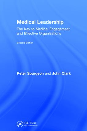 Medical Leadership: the key to medical engagement and effective organisations, Second Edition, 2nd Edition (Hardback) book cover