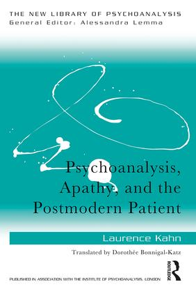 Psychoanalysis, Apathy, and the Postmodern Patient book cover