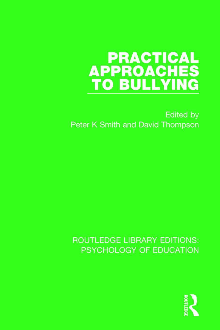 Practical Approaches to Bullying book cover
