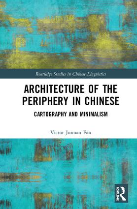 Architecture of the Periphery in Chinese: Cartography and Minimalism book cover