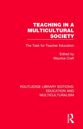 Teaching in a Multicultural Society: The Task for Teacher Education book cover