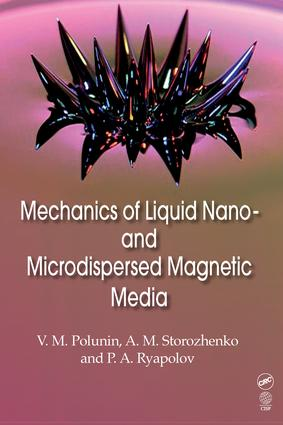 Mechanics of Liquid Nano- and Microdispersed Magnetic Media: 1st Edition (Hardback) book cover