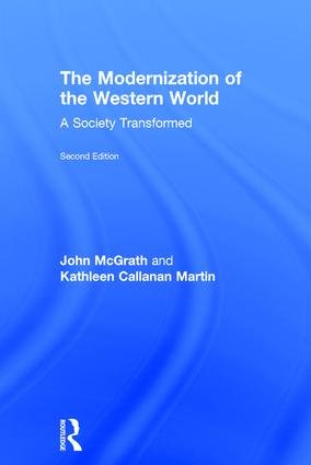 The Modernization of the Western World: A Society Transformed book cover