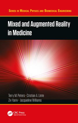 Mixed and Augmented Reality in Medicine book cover