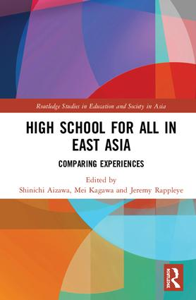 High School for All in East Asia: Comparing Experiences, 1st Edition (Hardback) book cover