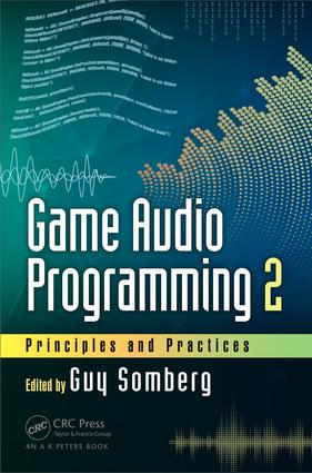 Game Audio Programming 2: Principles and Practices, 1st Edition (Hardback) book cover