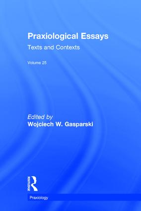 Praxiological Essays: Texts and Contexts book cover
