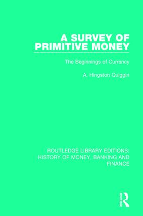 A Survey of Primitive Money: The Beginnings of Currency book cover