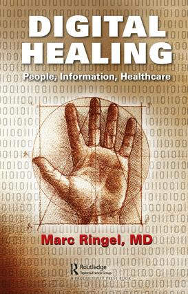 Digital Healing: People, Information, Healthcare, 1st Edition (Hardback) book cover