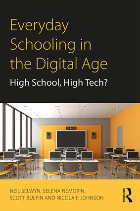 Everyday Schooling in the Digital Age: High School, High Tech? (Paperback) book cover