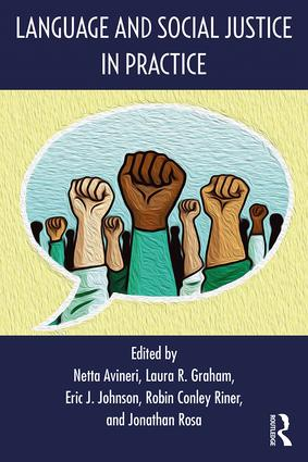 Language and Social Justice in Practice: 1st Edition (Paperback) book cover