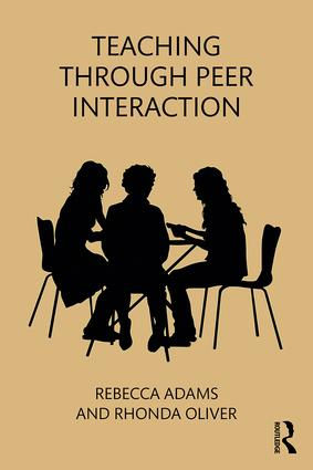 Teaching through Peer Interaction: 1st Edition (Paperback) book cover