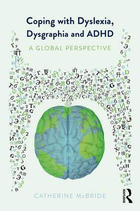 Coping with Dyslexia, Dysgraphia and ADHD: A Global Perspective book cover