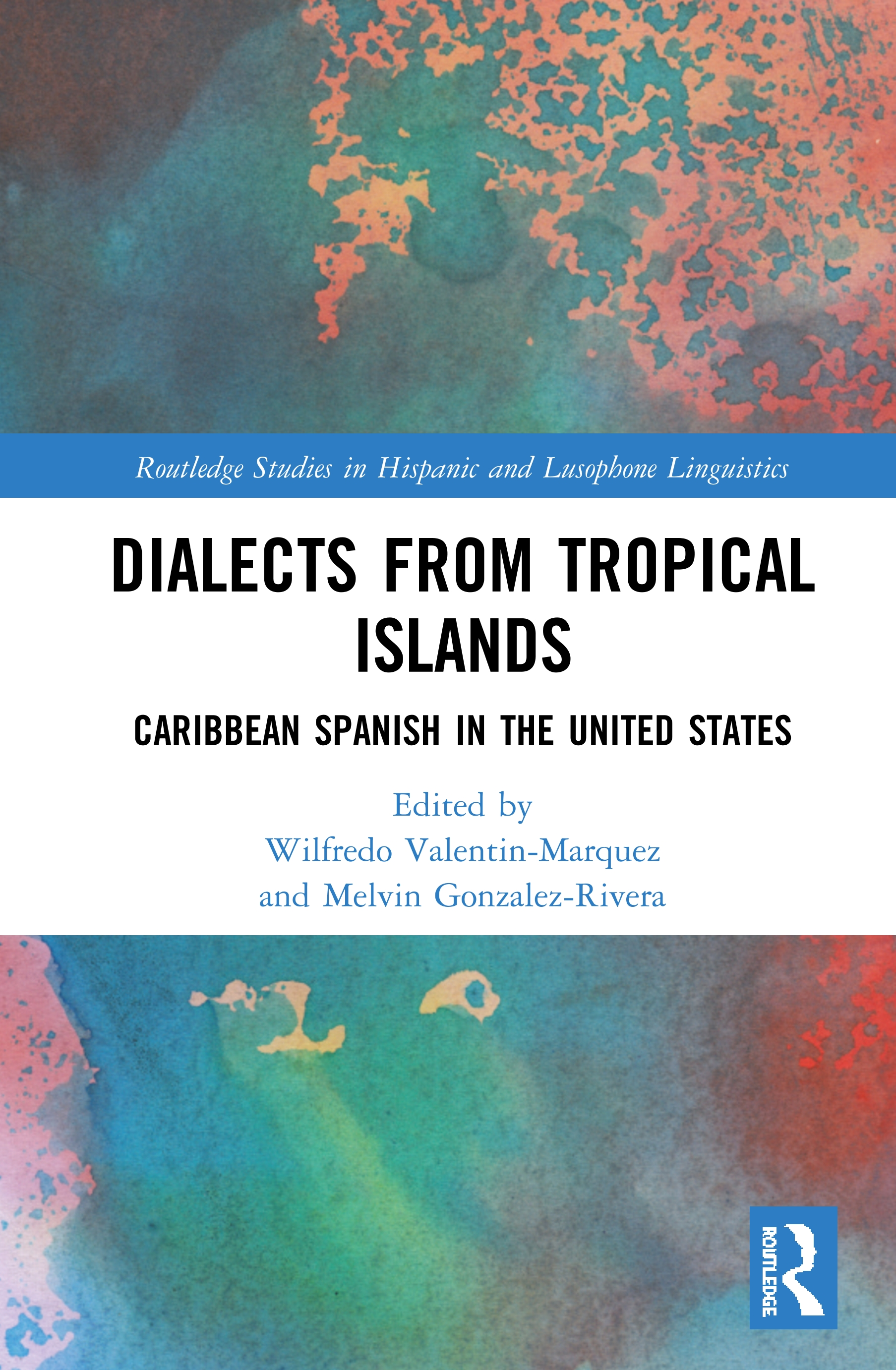 Dialects from Tropical Islands: Caribbean Spanish in the United States book cover