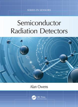 Semiconductor Radiation Detectors: 1st Edition (Hardback) book cover