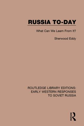 Russia To-Day: What Can We Learn From It?, 1st Edition (Hardback) book cover