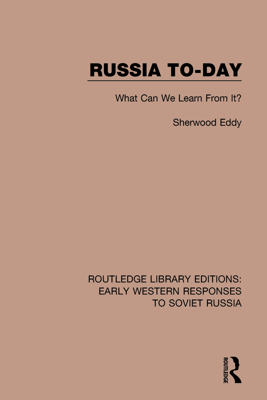 Russia To-Day: What Can We Learn From It? book cover