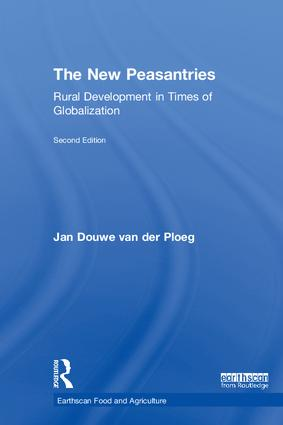 The New Peasantries: Rural Development in Times of Globalization book cover